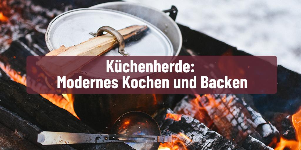 Küchenherde: Modernes Kochen und Backen