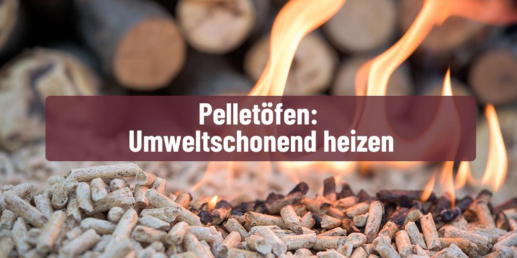 Pelletöfen: Nachhaltig und sauber heizen - Feuer-Fuchs KAMINMAGAZIN